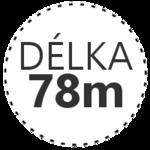 DÉLKA 78m