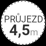 PRŮJEZD BRÁNY 4,5m
